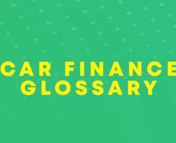 Car Finance & Loan Glossary: Understanding The Jargon